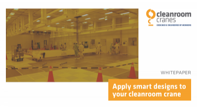 Apply smart designs to your cleanroom crane