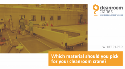 Which material should you select for your cleanroom crane?